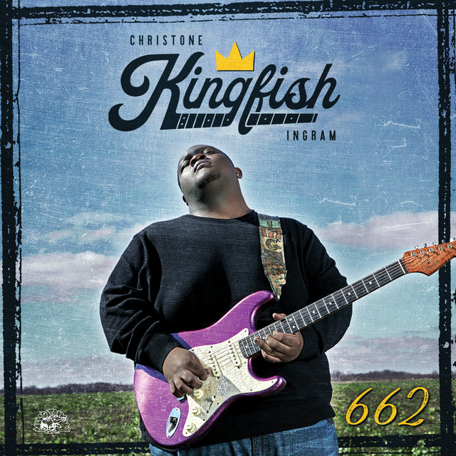 """Cover art for album 662 by Christone """"Kingfish"""" Ingram"""