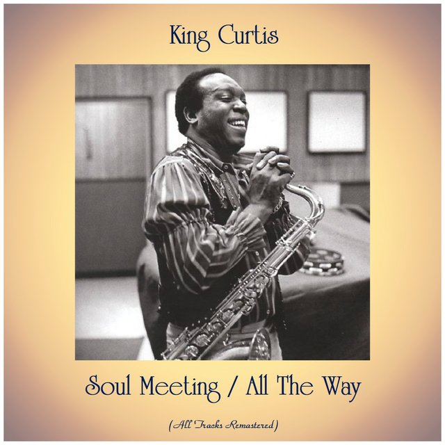 Soul Meeting / All The Way