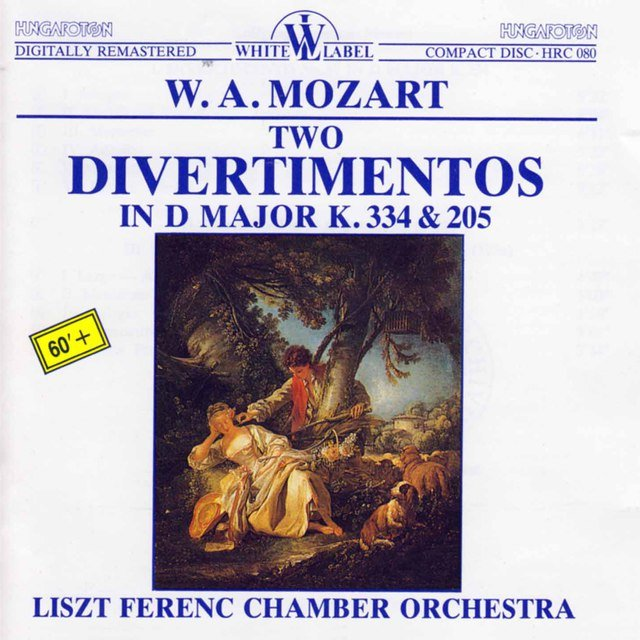 Mozart: Two Divertimentos in D Major K. 334 & 205