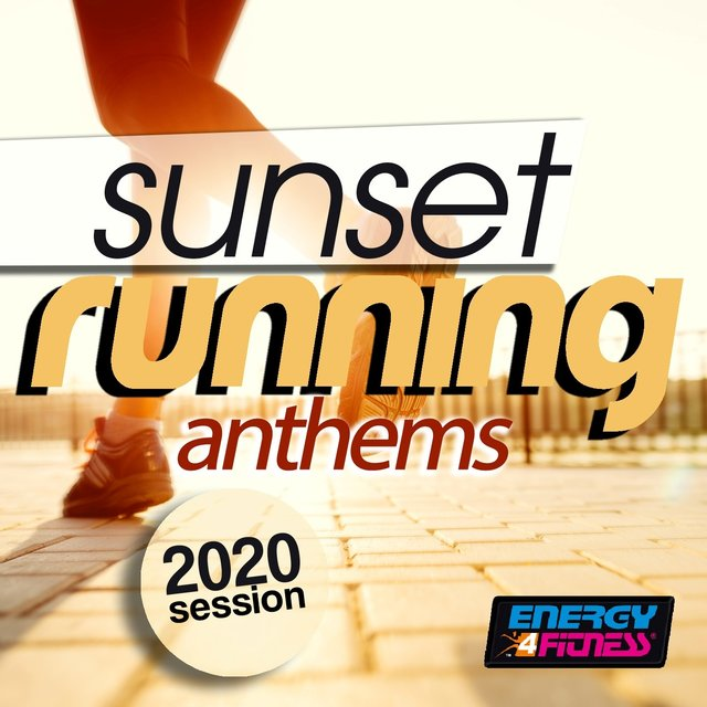 Sunset Running Anthems 2020 Session