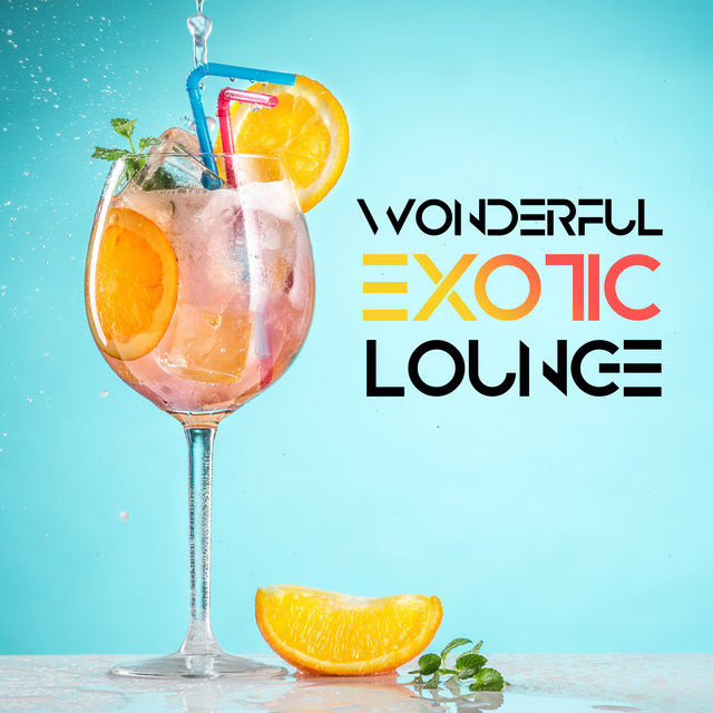 Wonderful Exotic Lounge