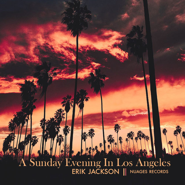 A Sunday Evening In Los Angeles