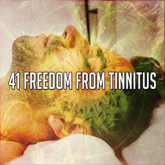 41 Freedom from Tinnitus