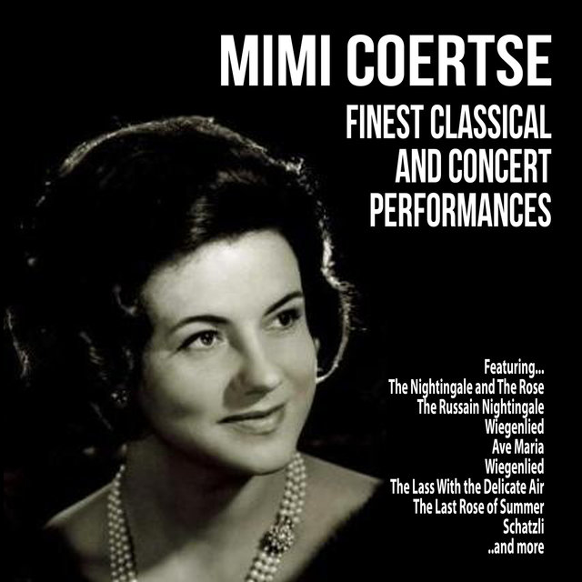 Mimi Coertse : Finest Classical and Concert Performances