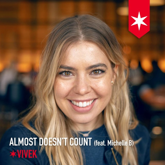 Almost Doesn't Count (feat. Michelle B)