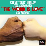 The Word Is Love (Kelly G's 7 Inch Mix)