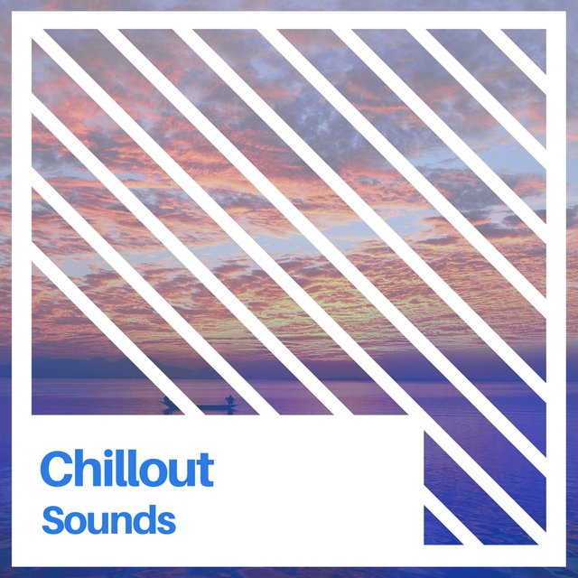# Chillout Sounds