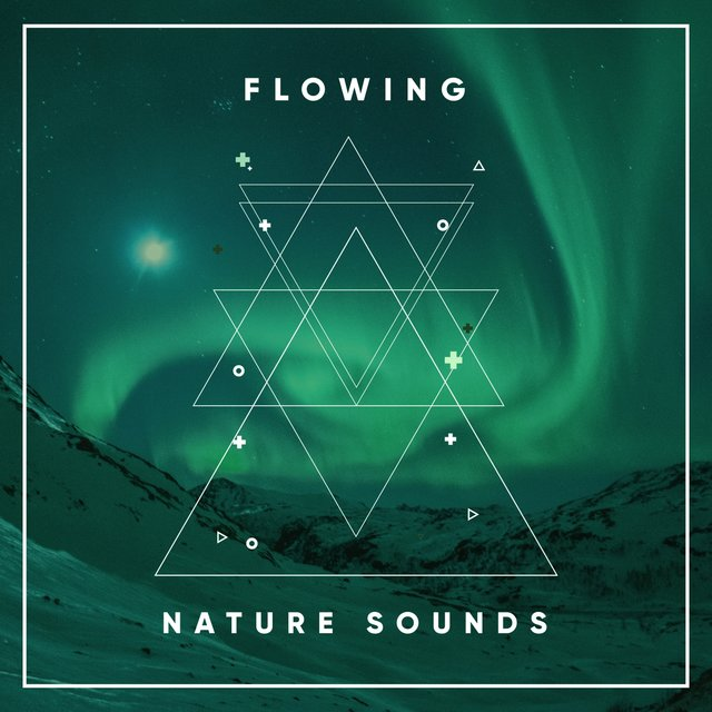 # Flowing Nature Sounds
