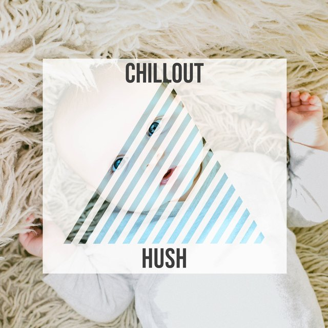 Comforting Chillout Hush