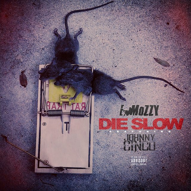 Die Slow (feat. Johnny Cinco)