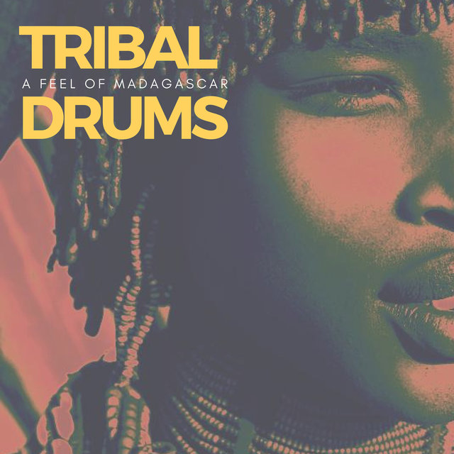 Tribal Drums - A Feel Of Madagascar