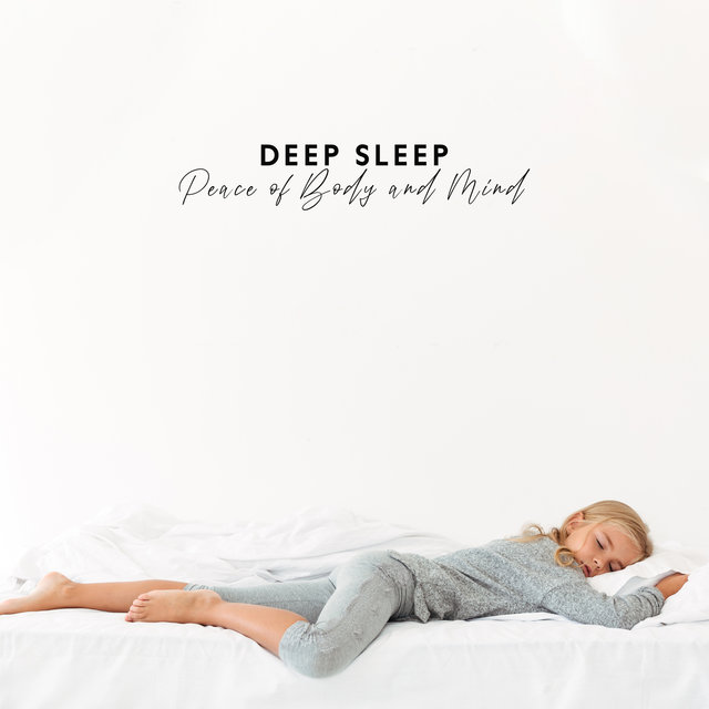 Peace of Body and Mind – Deep Sleep with Relaxing New Age Sounds