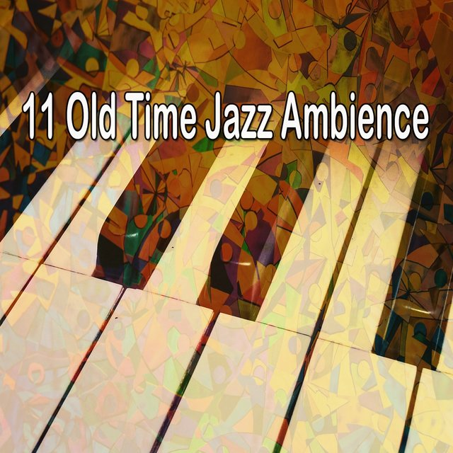 11 Old Time Jazz Ambience
