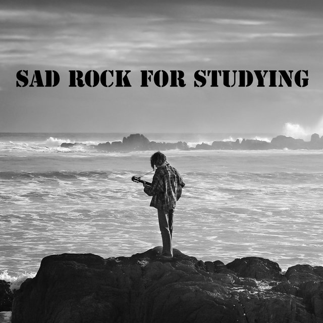 Sad Rock for Studying