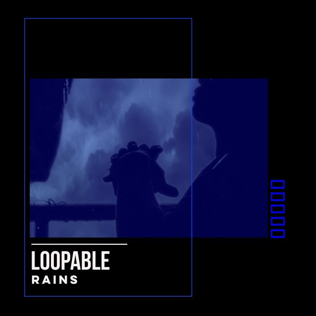 # Loopable Rains