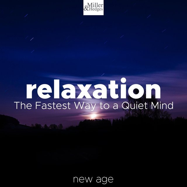 Relaxation - The Fastest Way to a Quiet Mind