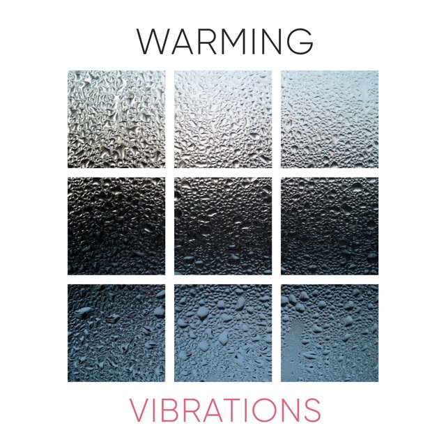 Warming Vibrations, Vol. 3