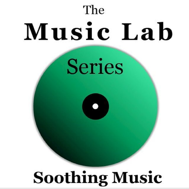 The Music Lab Series: Soothing Music