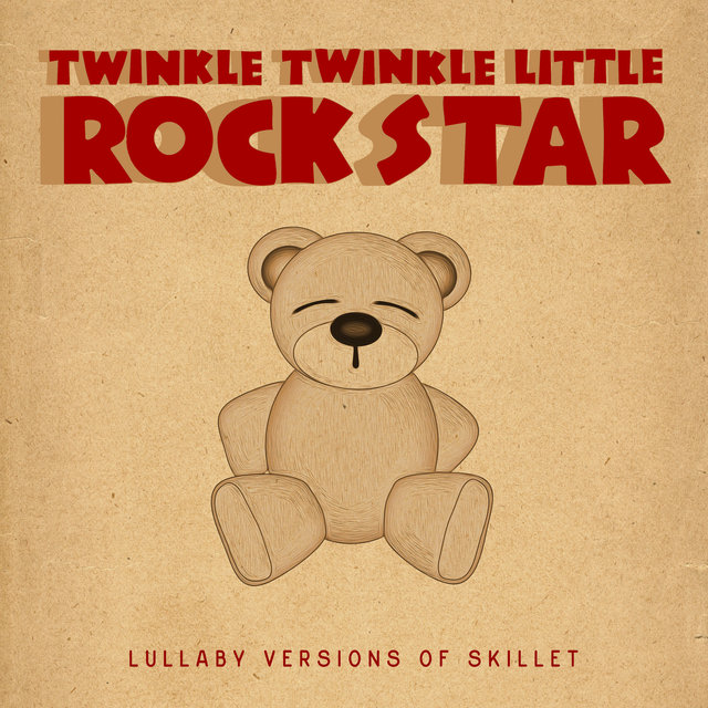 Lullaby Versions of Skillet