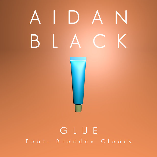 Glue (feat. Brendan Cleary)