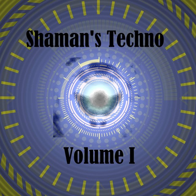 Shaman's Techno Volume I