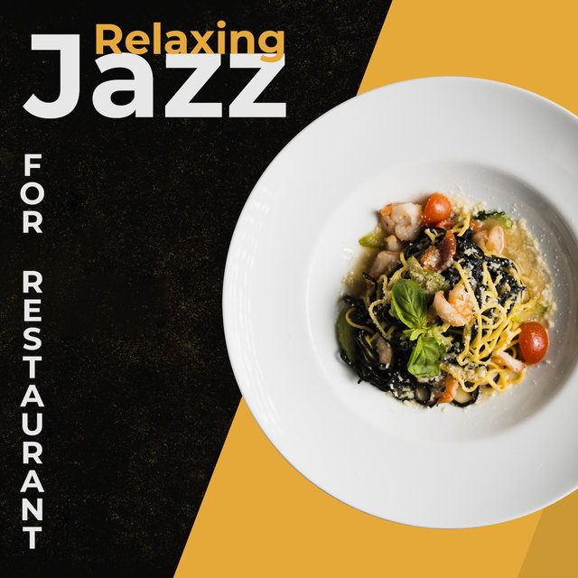 Relaxing Jazz for Restaurant: Smooth Jazz, Relaxing Music, Jazz Lounge for Dinner