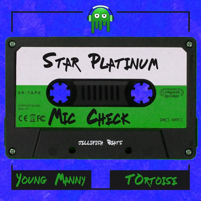 Star Platinum (Mic Check) [feat. Young Manny & Tortoise]