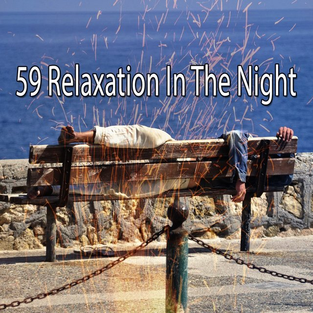 59 Relaxation in the Night
