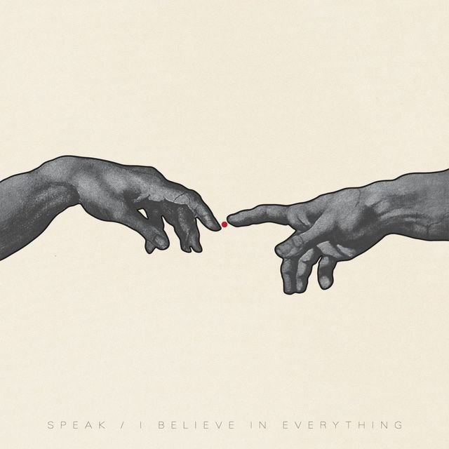 Cover art for album I Believe In Everything by SPEAK