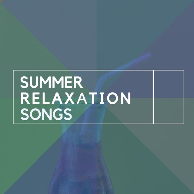 Summer Relaxation Songs