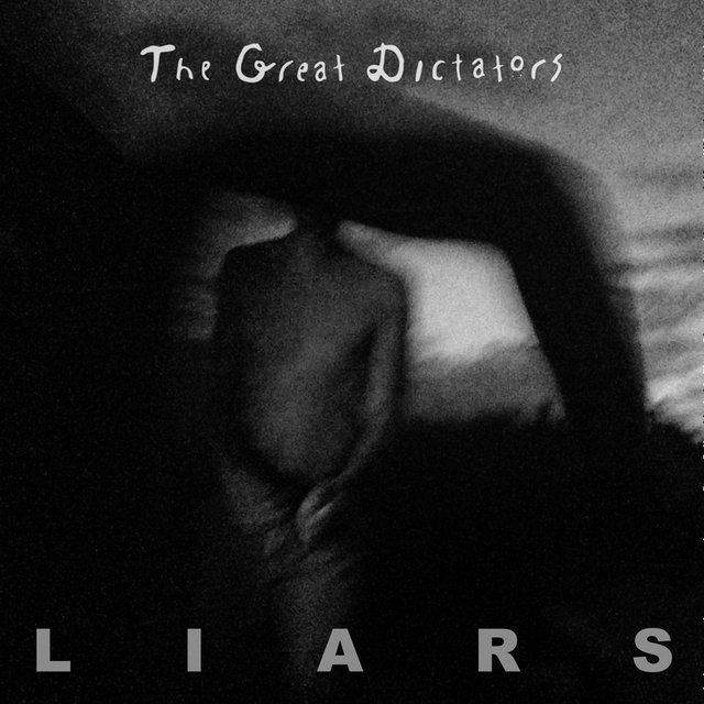 Cover art for album Liars by The Great Dictators