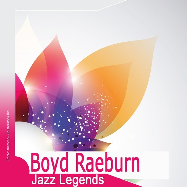 Jazz Legends: Boyd Raeburn