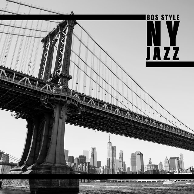 80s Style NY Jazz - The Best Old Style Jazz Variations