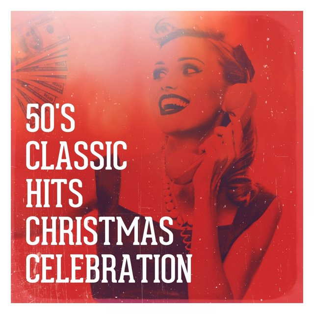 50's Classic Hits Christmas Celebration