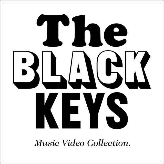 The Black Keys Video Collection