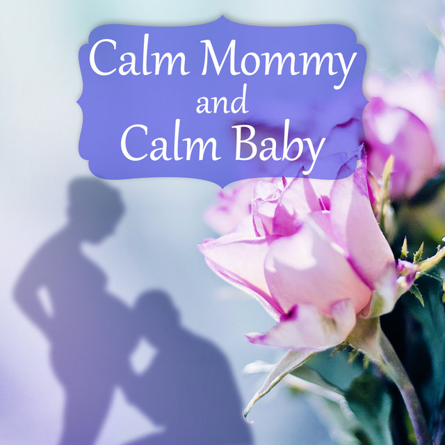 Calm Mommy and Calm Baby - Future Baby, Soothing Nature Sounds for Womb, Hypnobirthing, Pregnancy Music for Easier Labor, Relaxation Meditation, Prenatal Yoga Music
