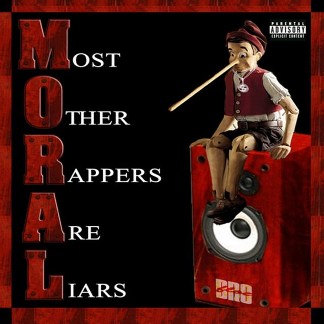 M.O.R.A.L (Most Other Rappers Are Liars)
