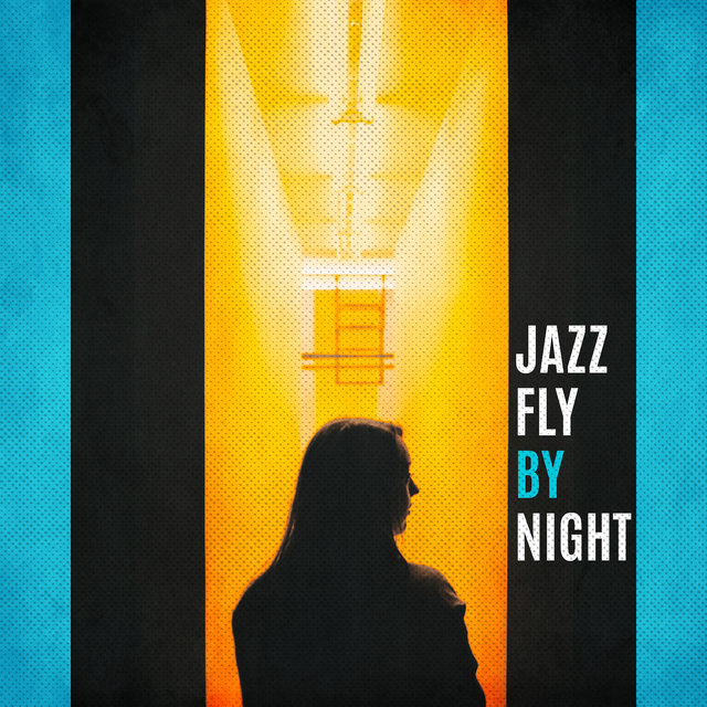 Jazz Fly by Night: Club Swing Jazz Music 2019 Compilation, Perfect Background for Friends Meeting, Evening Relaxation Positive Vibes, Vintage Melodies & Sounds