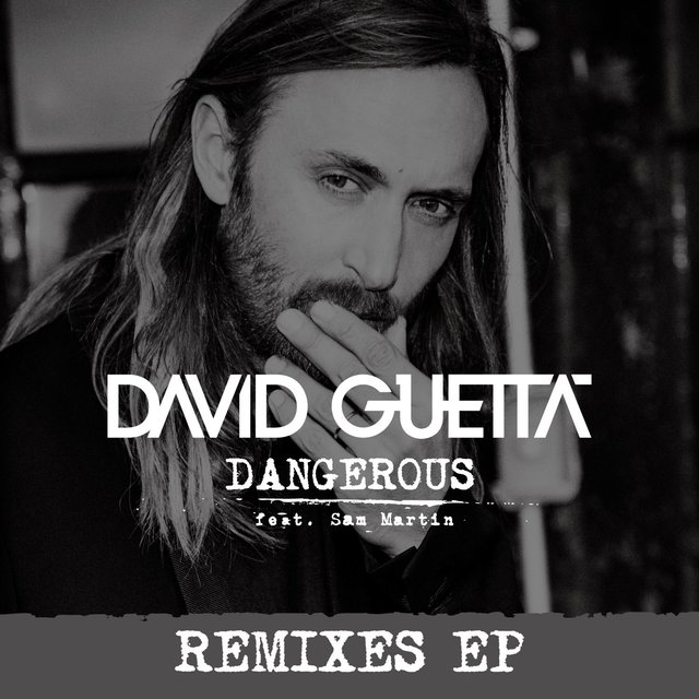 Dangerous (feat. Sam Martin) [Remixes EP]