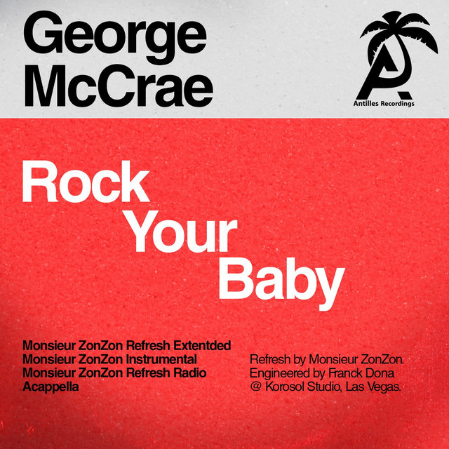 Rock Your Baby (Monsieur Zonzon Remixes)