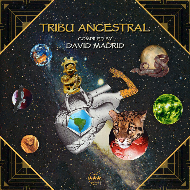 Tribu Ancestral (Compiled by David Madrid)