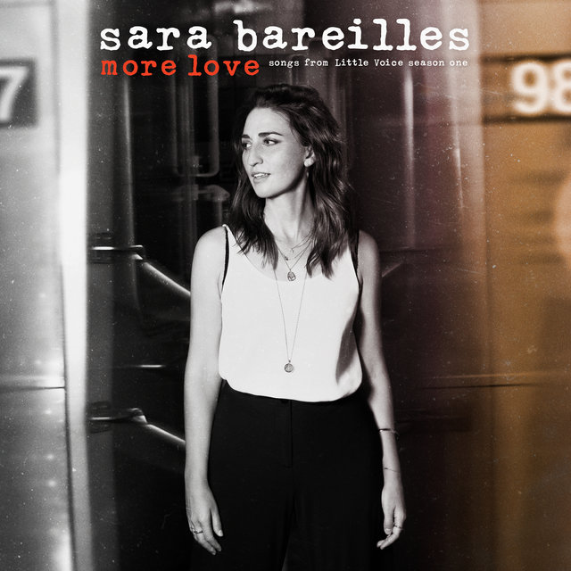 Cover art for album More Love - Songs from Little Voice Season One by Sara Bareilles