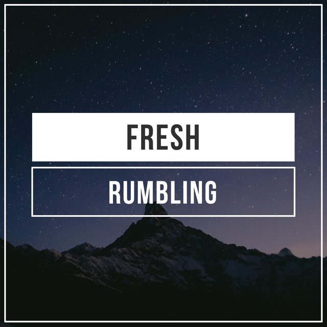 # 1 Album: Fresh Rumbling