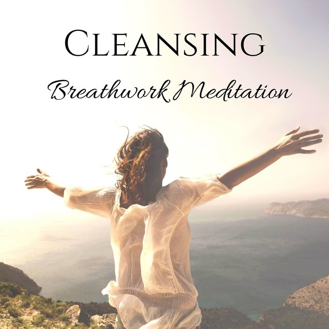 Cleansing Breathwork Meditation: Healing Bliss Music, Stress Relief & Calm Mind