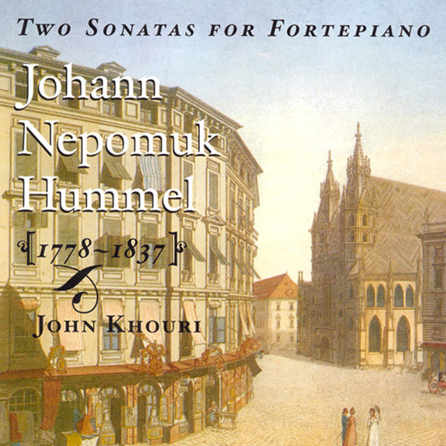 Hummel: Piano Sonatas Nos. 5 and 6