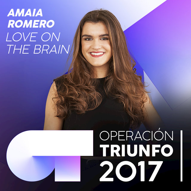 Love On The Brain (Operación Triunfo 2017)
