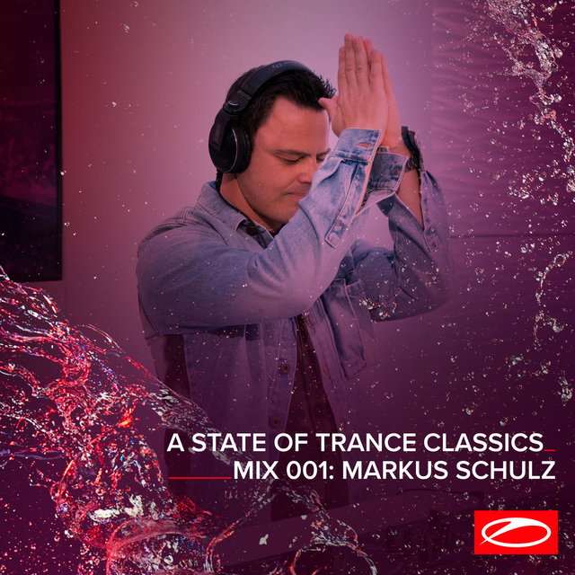 A State Of Trance Classics - Mix 001: Markus Schulz