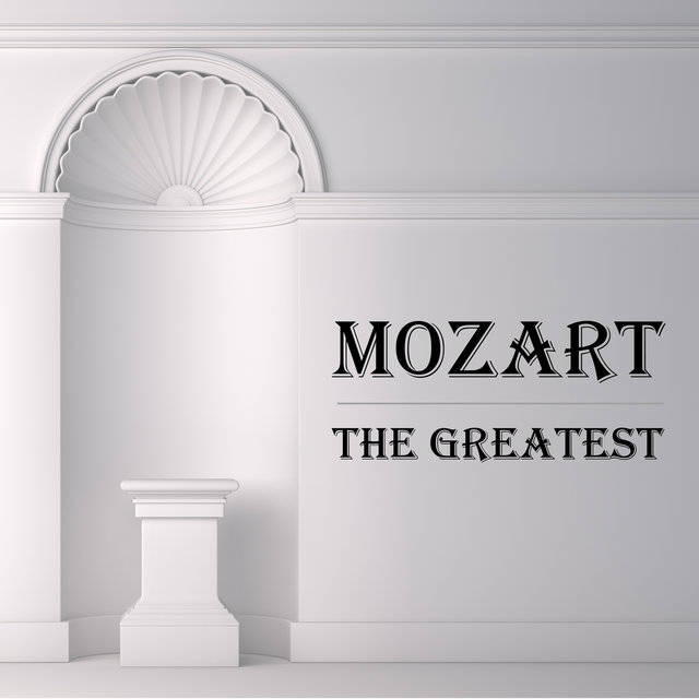 Mozart: The Greatest