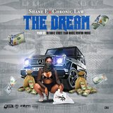 The Dream (feat. Chronic Law)