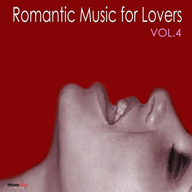 Romantic Music for Lovers, Vol. 4
